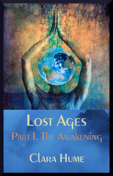 Lost Ages–The Awakening